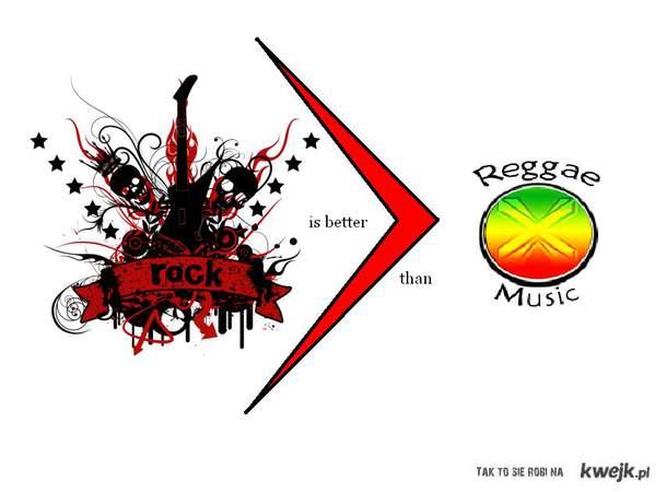Rock is better than reggae