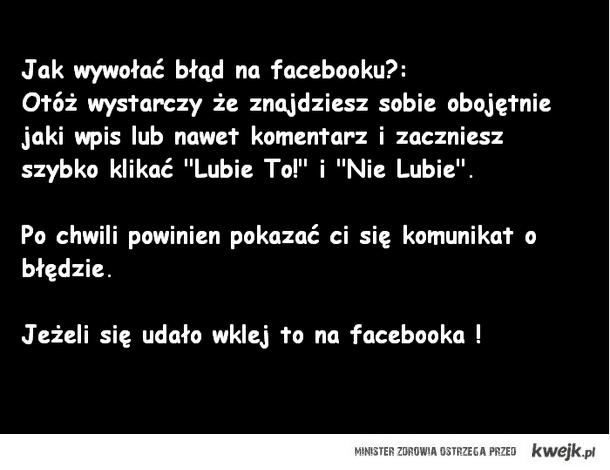 Błąd na facebooku! :D
