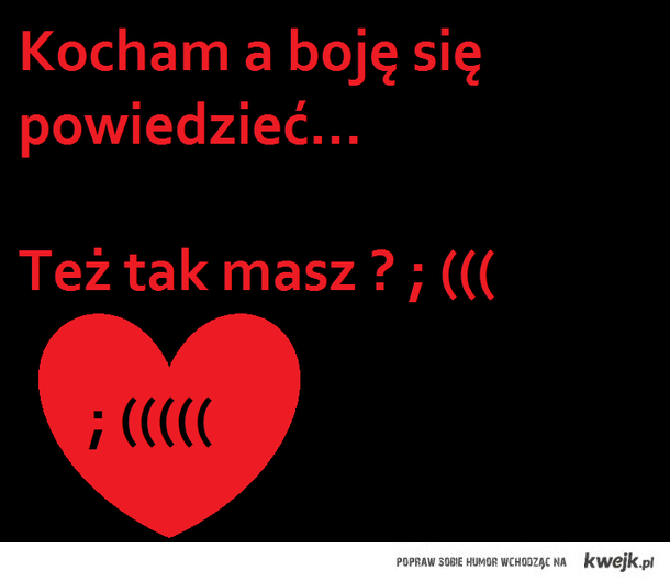 Miłość . ; (