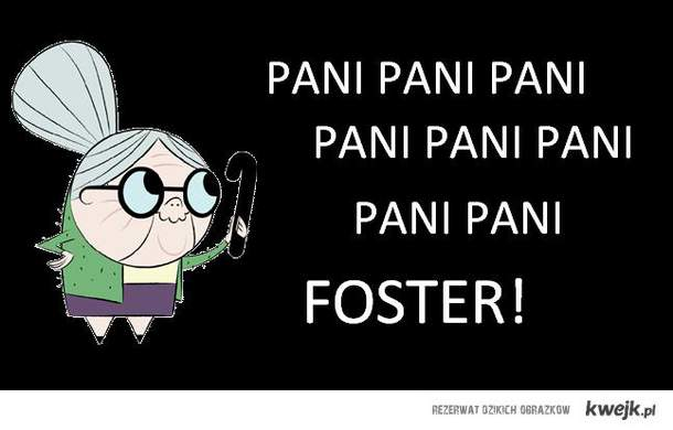 pani foster!