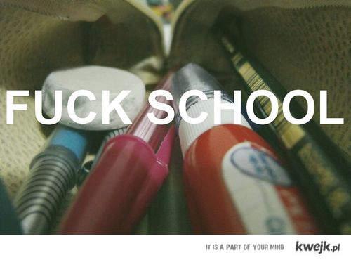fucking school -.-