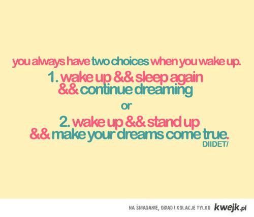 masz wybór:)