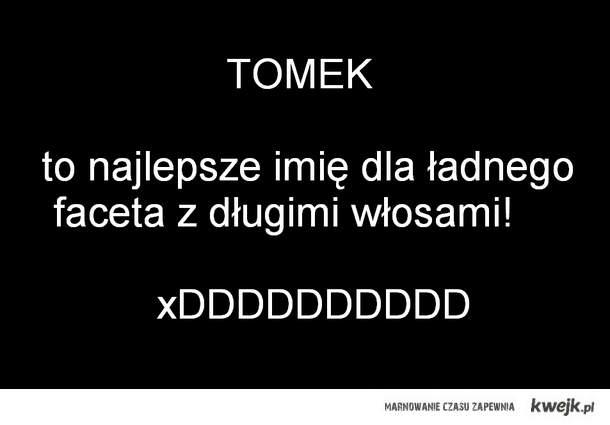 Tomek...