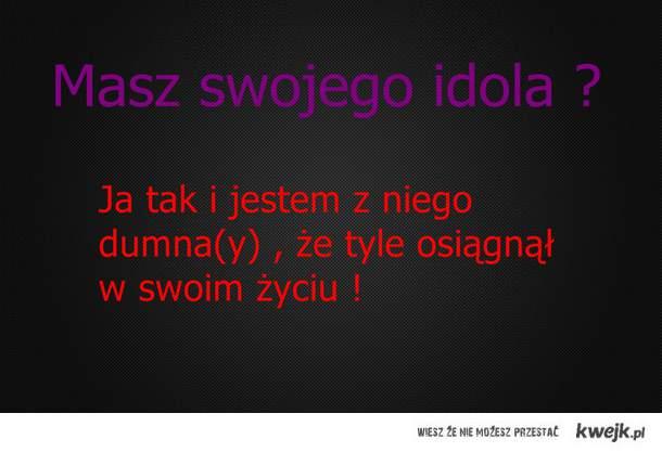idol : )