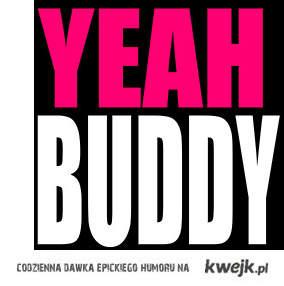 Yeah Buddy - Pauly D.