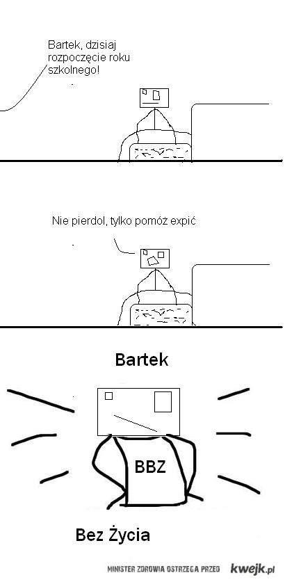 Bartek Bez Zycia