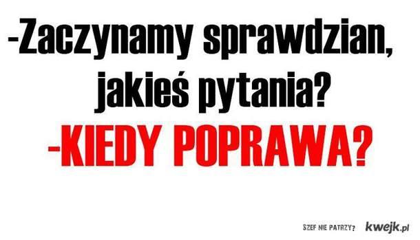 Kieedy poprawa.> ?:D
