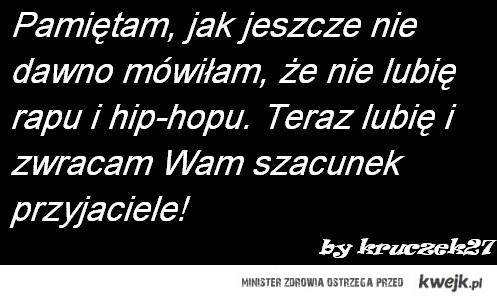 hip-hop i rap moi drodzy!