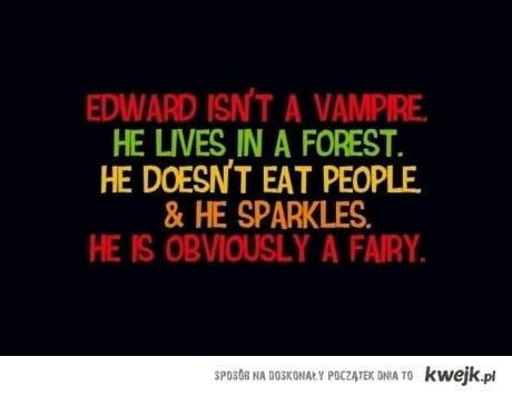 Edward jest wróżką