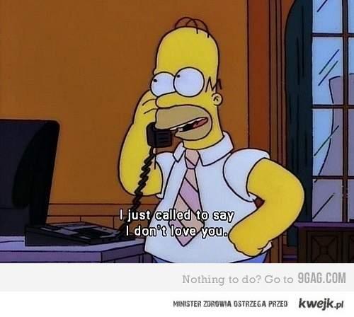 dzwonie żeby ci powiedzieć  że cie nie kocham