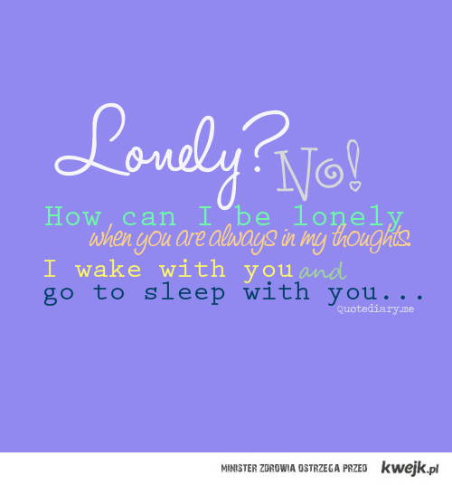 Lonely?
