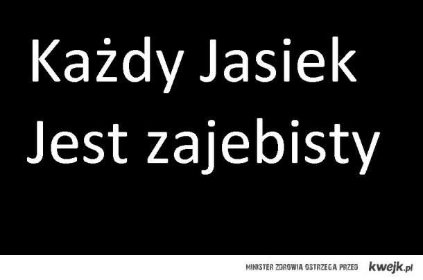 Jaśki ;)