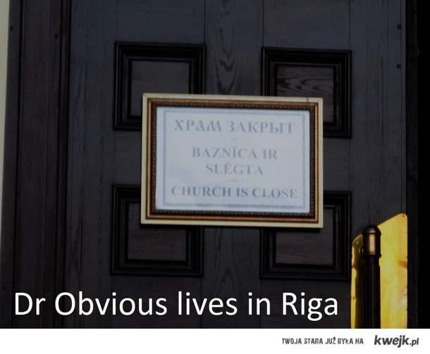 Na Łotwie niektóre rzeczy nie są takie oczywiste