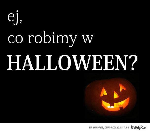 co robimy w halloween