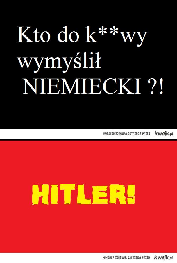 Kto Wumyslil niemiecki ?
