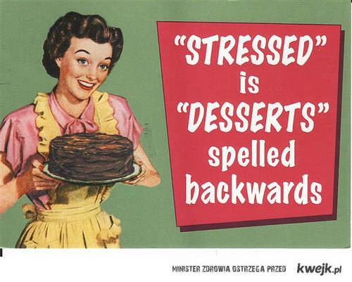 stressed - desserts