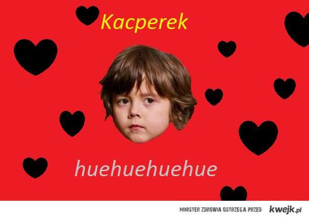 Kacperek <3