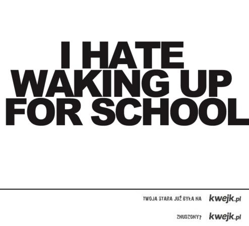 wstwać do szkoły