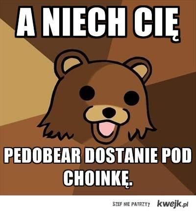 Pedo Bear ;}