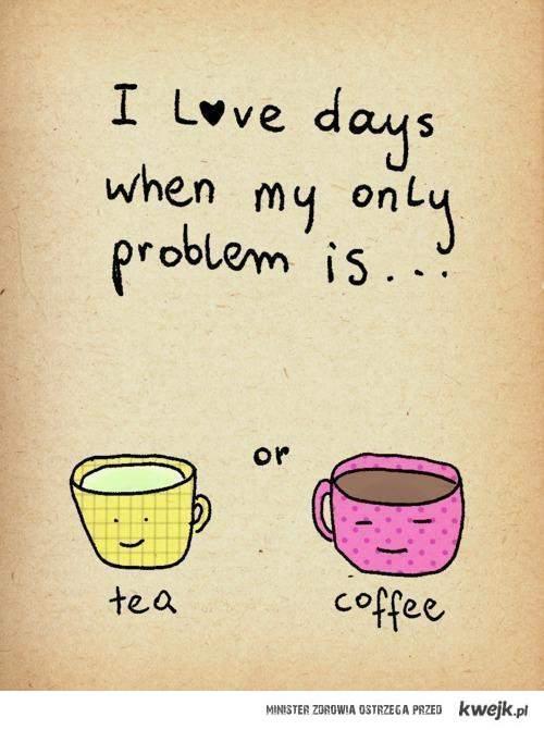 tea or coffe