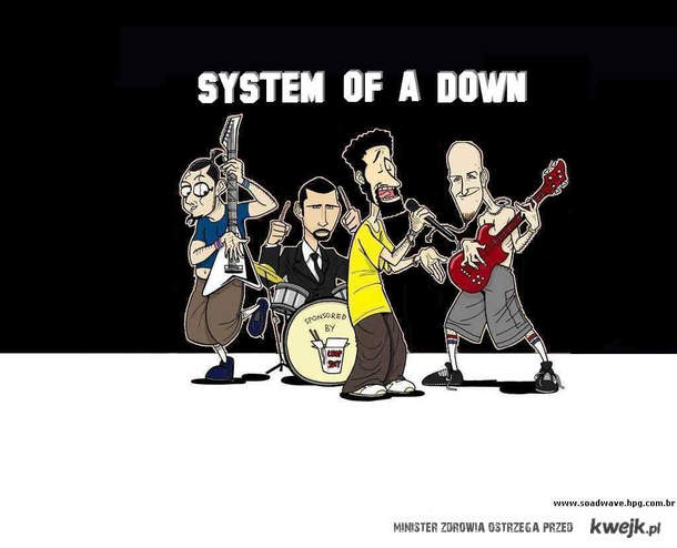 SYSTEM OF A DOWN NAKURWIA!!!!