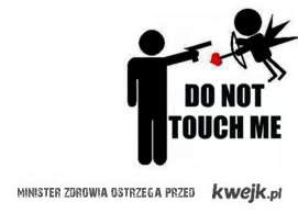 nie dotykaj mnie...