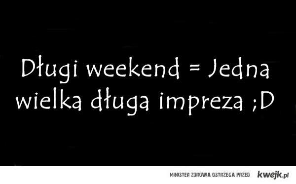 Imprezowy weekend ;D