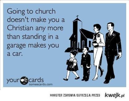 Chodzenie do kościoła...