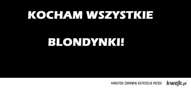 Blondynki<3