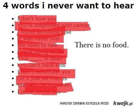 cztery słowa których nigdy nie chciał bym usłyszeć