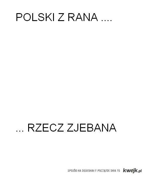 POLSKI BLEEEEEEEE