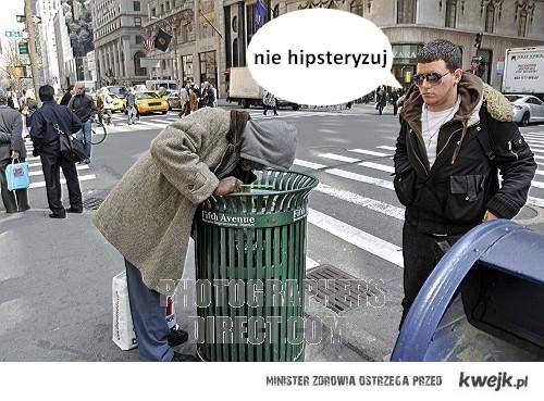 nie hipsteryzuj