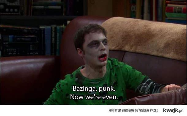 Bazinga punk!