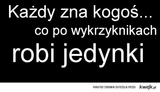 Każdy zna ....