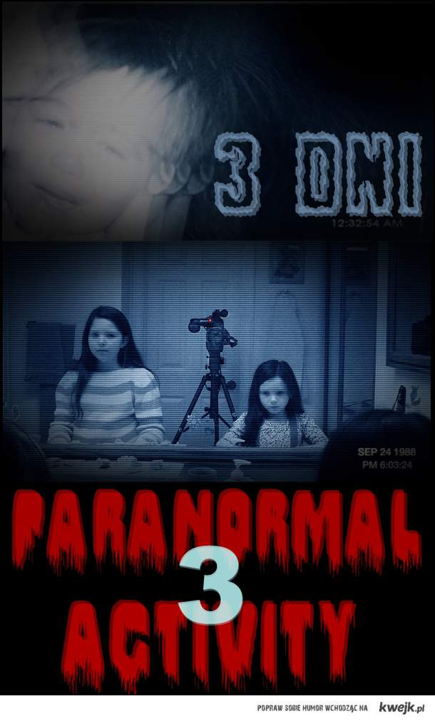 paranormal activity 3 <33