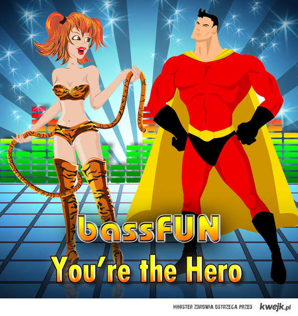 Bass Fun - You're the Hero
