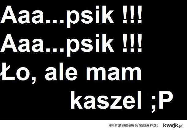 Aaa...psik !!!