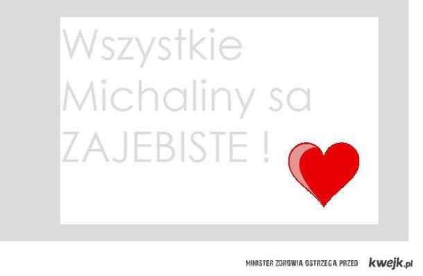 Michaliny <3