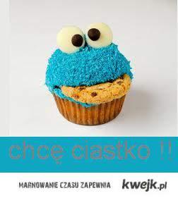 chce ciastko ;)