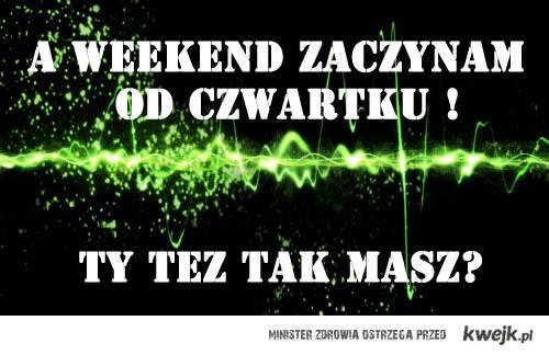 Weekend w czwartek
