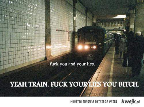 fuck you train