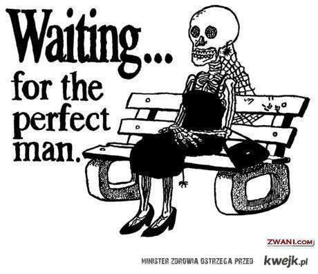 waiting for a perfect man