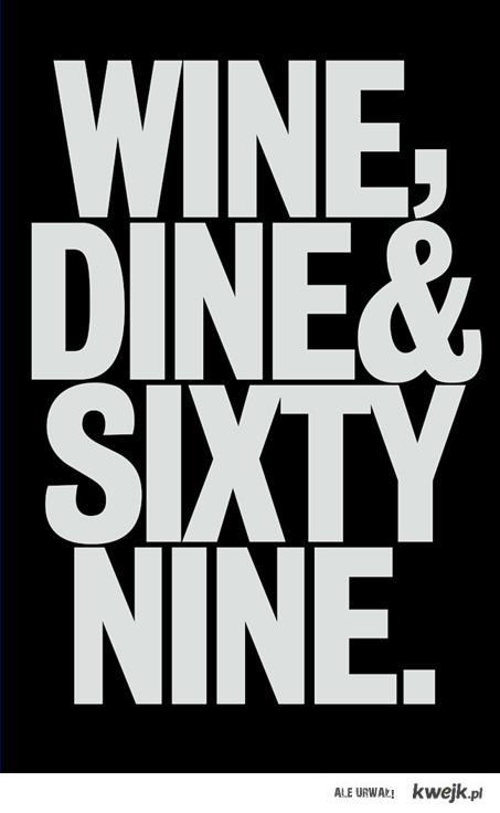 wine&dine&sixtynine