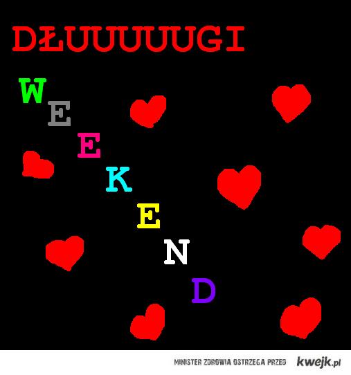 Dłuuuugi weekend
