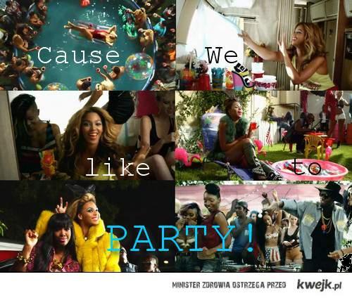 Bo lubimy imprezować! :D