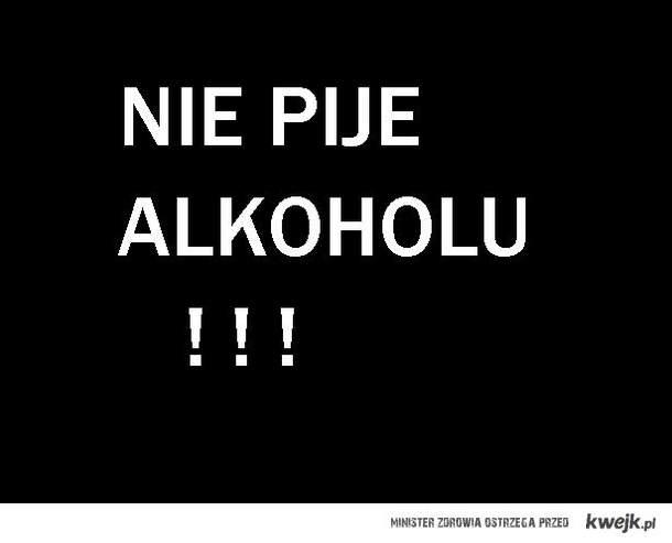 Nie pije alkoholu