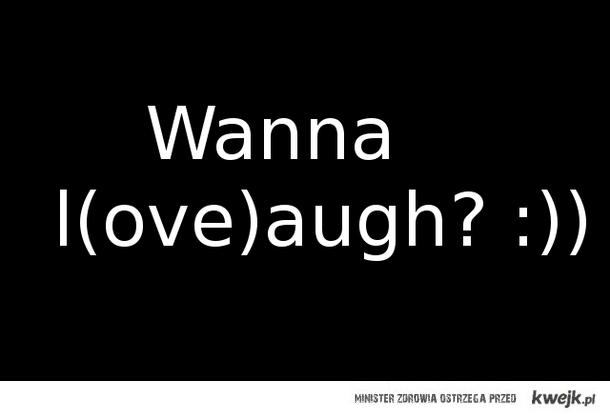Wanna?