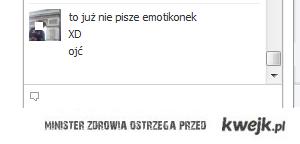 już nie piszę emotikonek XD