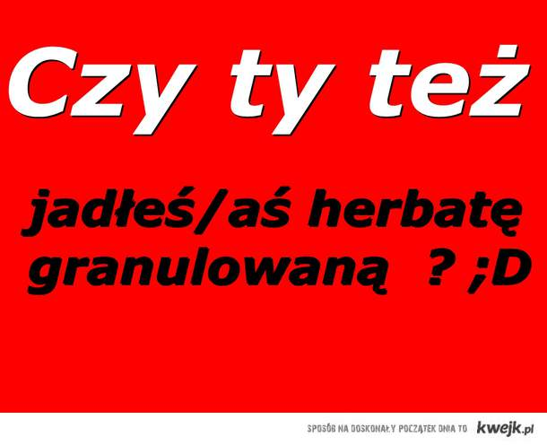 Herbatka ^^