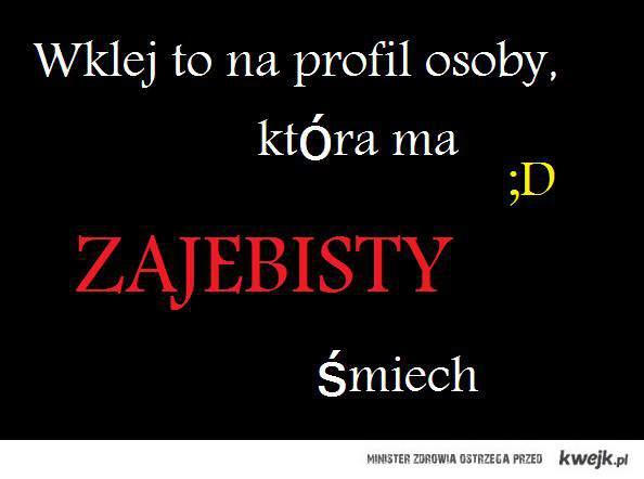 śmiech ;D